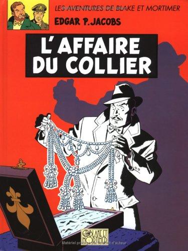 Blake et Mortimer, tome 10 : L'affaire du collier par (Album - Jun 7, 1996)