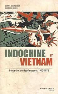 """Afficher """"Indochine et Vietnam"""""""