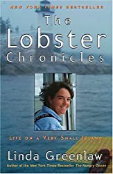 The Lobster Chronicles: Life on a Very Small Island Greenlaw, Linda ( Author ) Jun-11-2003 Paperback