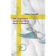 Nils Holgerssons wunderbare Reise durch Schweden (Die Andere Bibliothek 359) (German Edition)