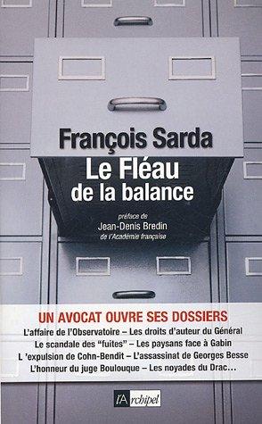 Le Fléau de la balance par François Sarda