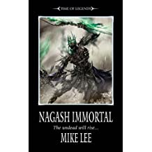Nagash Immortal (The Time of Legends) by Mike Lee (2011-08-01)