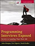 Programming Interviews Exposed: Secrets to Landing Your Next Job (WROX)