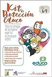 Kit de Protección Educo 6-9 años: todos los consejos de los mejores expertos en protección infantil