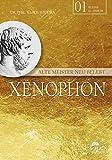 Xenophon: Alte Meister neu belebt (Unsere kleinen Klassiker) bei Amazon kaufen