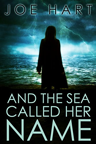 And The Sea Called Her Name (English Edition)