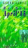 Hei?er April '45 - Georg Lentz