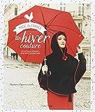 Un hiver couture : Collection de vêtements pour femme automne-hiver
