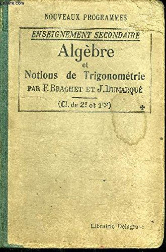 ALGEBRE ET NOTIONS DE TRIGONOMETRIE