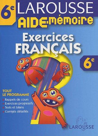 Aide-Mémoire : Exercices de francais, 6ème