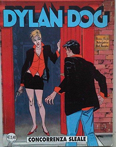 Dylan Dog - CONCORRENZA SLEALE -N220 GENNAIO 2005 - Prima Edizione