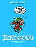 Iznogoud - Intégrale - 6 histoires de Jean Tabary de 1990 à 2004