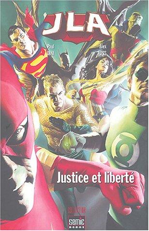 JLA Nouvel ordre mondial : Justice et liberté