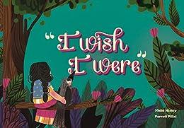 I WISH I WERE: A classic Indian folktale retold by Bookosmia by [Mishra, Nidhi]