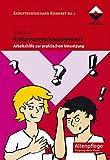 Entlassungsmanagement: Arbeitshilfe zur praktischen Umsetzung Expertenstandard Konkret Bd. 7 (Altenpflege)