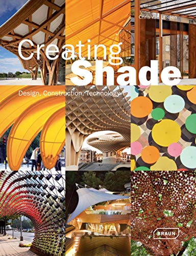 Creating Shade: Design, Construction & Technology (Architecture in Focus)
