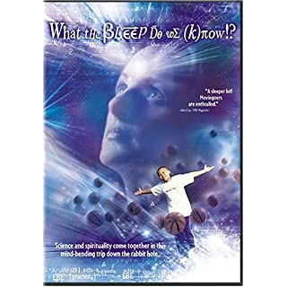 What the Bleep Do We Know!? by 20th Century Fox by Mark Vicente, William Arntz Betsy Chasse