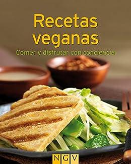 Recetas veganas: Nuestras 100 mejores recetas en un solo libro ...