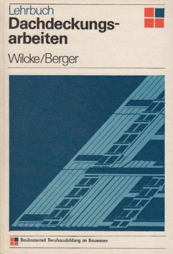 Lehrbuch Dachdeckungsarbeiten