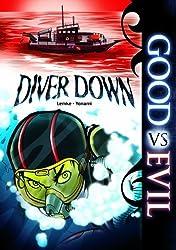 Diver Down (Good Vs Evil) by Donald B Lemke (2011-08-06)