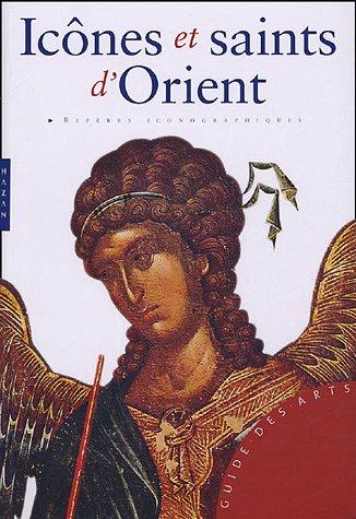 Icônes et saints d'Orient