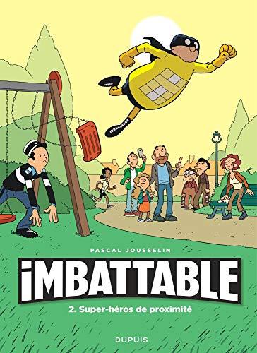 Imbattable - tome 2 - Super-héros de proximité par Jousselin