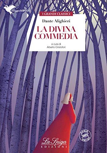 La Divina Commedia: a cura di Alberto Cristofori