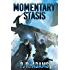 Momentary Stasis (The Rimes Trilogy Book 1)