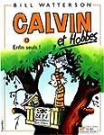 Calvin et Hobbes, tome 13 : Enfin seu...