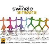 The Swingle Singers-A Cappella Amadeus, Bach Hits Back, 1812, Around The World