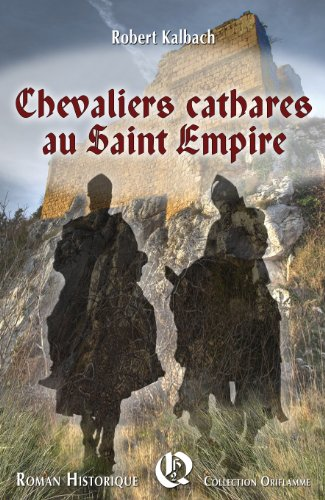 Chevaliers cathares au Saint Empire