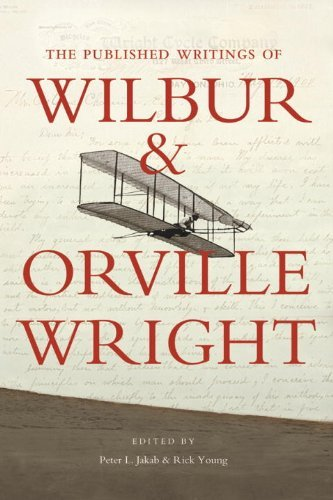 The Published Writings of Wilbur and Orville Wright by Orville Wright
