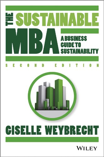 The Sustainable MBA: A Business Guide to Sustainability (English Edition)