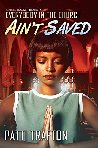 Everybody In The Church Ain't Saved (Urban Books)