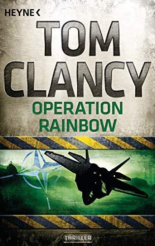 Operation Rainbow (JACK RYAN, Band 10)