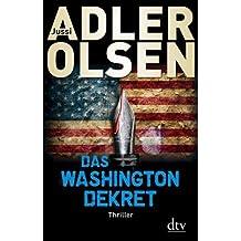 Das Washington-Dekret: Thriller von Adler-Olsen. Jussi (2013) Gebundene Ausgabe