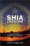 Shia Cresent: Emergence of World War 3
