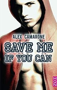 Save me if you can par Alex Camarone