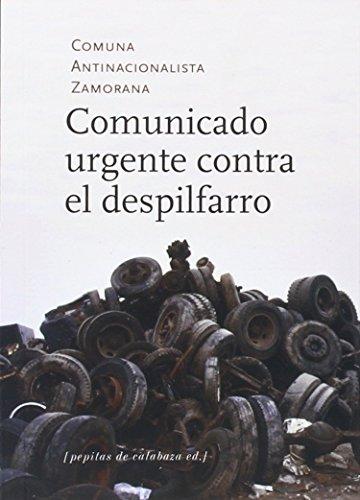 Comunicado Urgente Contra El Despilfarro por Agustín García Calvo