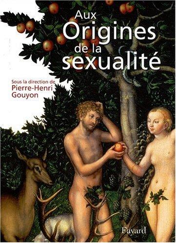 Aux origines de la sexualit