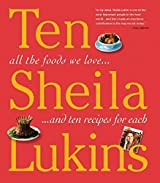 Ten: All the Foods We Love and 10 Broschiert Recipes for Each by Lukins, Sheila (2008) Taschenbuch