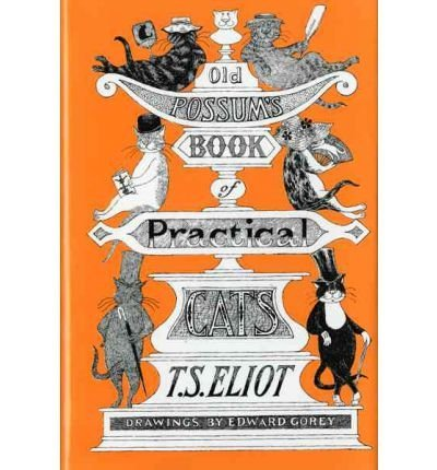 -old-possums-book-of-practical-cats-old-possums-book-of-practical-cats-by-eliot-t-s-author-aug-30-19