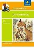 Lesebegleithefte zu Ihrer Klassenlektüre: Lesebegleitheft zum Titel Der Findefuchs von Irina Korschunow: Einzelheft