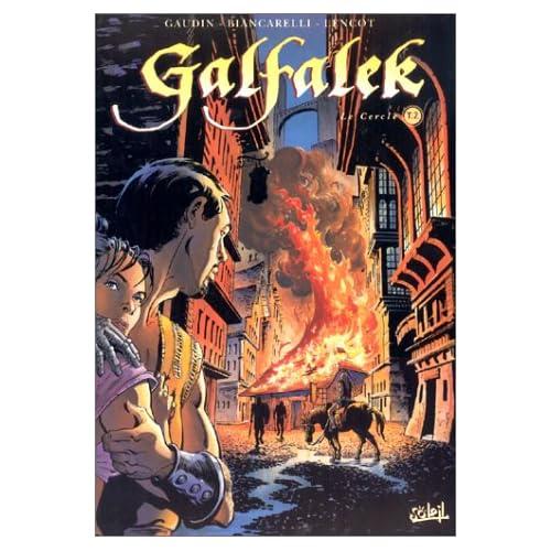 Galfalek, Tome 2 : Le Cercle
