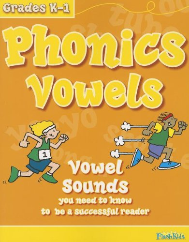 Phonics Vowels, Grades K-1: Vowel Sounds You Need to Know to Be a Successful Reader
