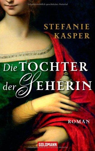 Buch: Die Tochter der Seherin von Stefanie Kasper