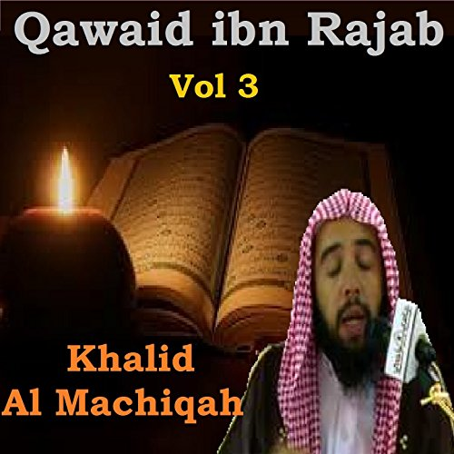Qawaid ibn Rajab, Pt.4