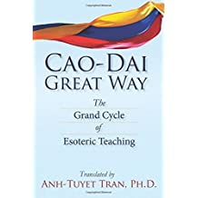 Cao Dai Great Way:The Grand Cycle of Esoteric Teaching