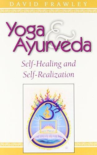 Yoga & Ayurveda: Self-Healing and Self-Realization (English Edition)