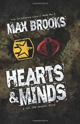 Max Brooks: Hearts & Minds, A G.I. Joe Graphic Novel (G.I. Joe Graphic Novels) by Antonio Fuso (25-Nov-2010) Hardcover